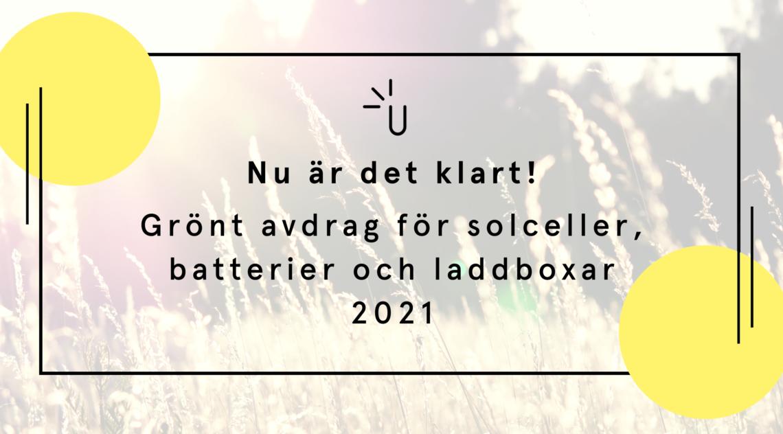 Grönt avdrag för solceller, batterier och laddboxar 2021