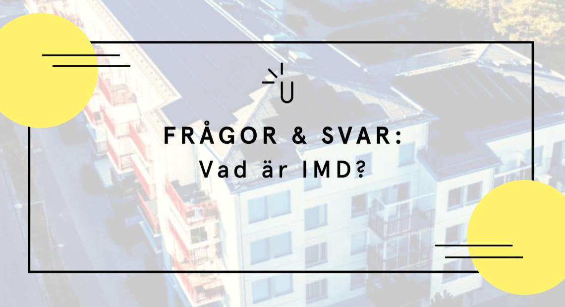 Vad är IMD?