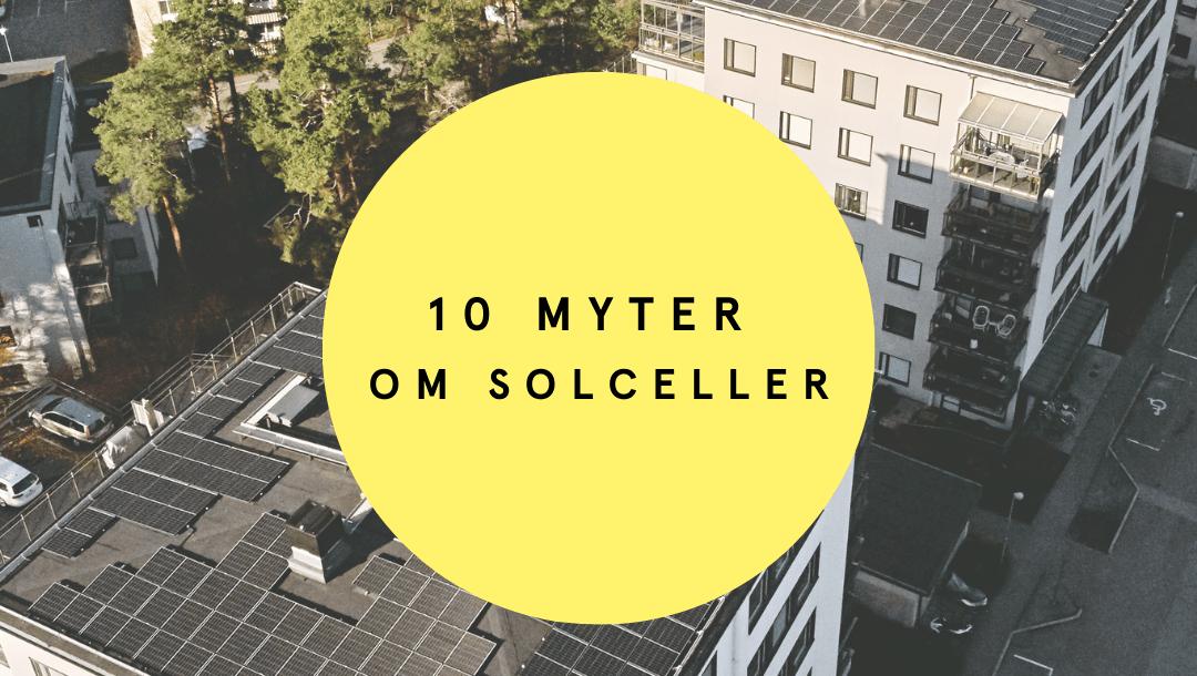 10 myter om solceller